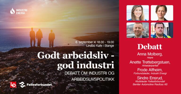 Godt arbeidsliv – god industri