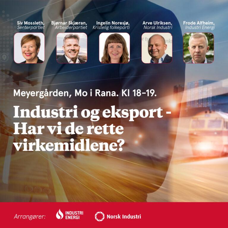 Industri og eksport – Har vi de rette virkemidlene?